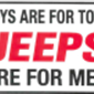Jeeps Are for Men Decal
